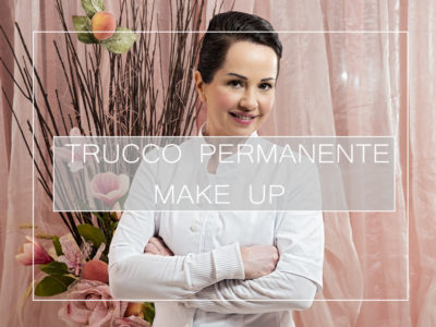 Trattamenti Trucco Permanente e Make Up Roma